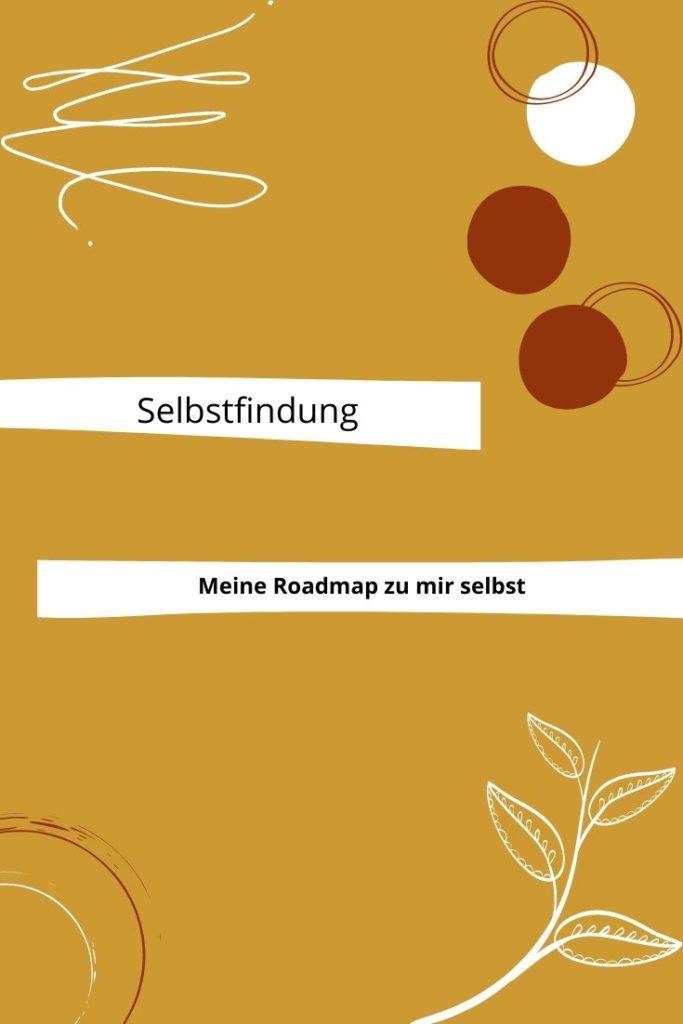 Selbstfindung-Roadmap