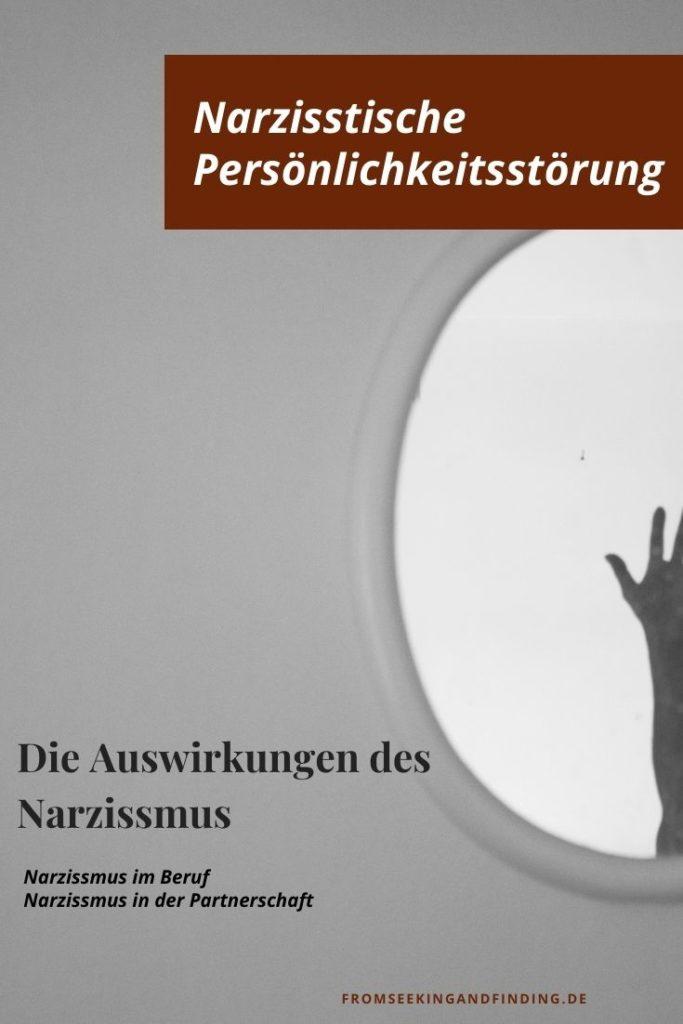 Die Auswirkungen des Narzissmus